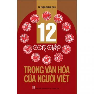 12 con giáp trong văn hóa người Việt
